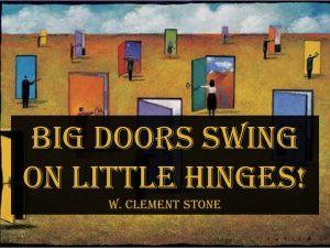 Big Door's Swing from Little Hinges!